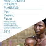 Quality measuring in family planning: past, present, future