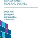 Maternal & Neonatal Healthcare Quality Measurement: Real and Desired