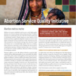 Abortion Service Quality Initiative (ASQ): Abortion metrics matter